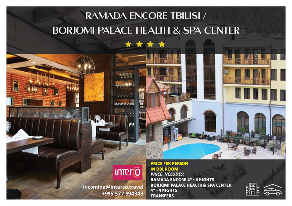 Ramada Encore Tbilisi / Borjomi Palace Health and Spa Center